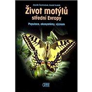 Život motýlů: Populace,ekosystemy,význam - Kniha