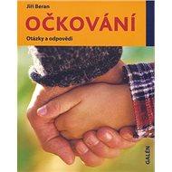 Očkování: otázky a odpovědi - Kniha