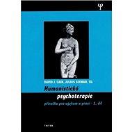 Humanistická psychologie 1.díl: Příručka pro výzkum a praxi - Kniha