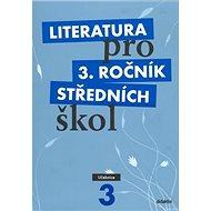 Literatura pro 3. ročník středních škol: Učebnice - Kniha