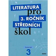 Literatura pro 3. ročník středních škol: Pracovní sešit - Kniha
