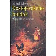 Dostojevského buldok - Kniha