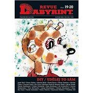 Labyrint Revue Diy/Udělej to sám: 19-20 - Kniha
