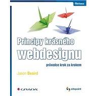 Principy krásného webdesignu: průvodce krok za krokem - Kniha