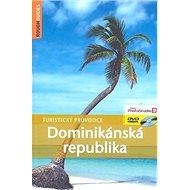 Dominikánská republika: Turistický průvodce - Kniha