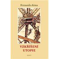 Vzkříšení utopie - Kniha
