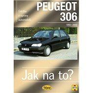 Peugeot 306 od 1993: Údržba a opravy automobilů č. 53 - Kniha