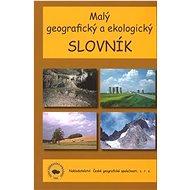 Malý geografický a ekologický slovník - Kniha