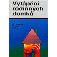 Vytápění rodinných domků - Kniha