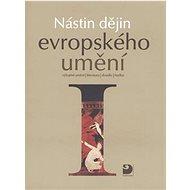 Nástin dějin evropského umění I.: Období starověku středověku - Kniha