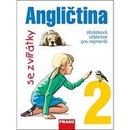 Angličtina se zvířátky 2: Učebnice - Kniha