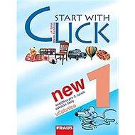 Start with Click New 1: Učebnice - Kniha