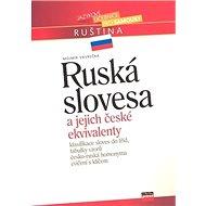 Ruská slovesa: a jejich české ekvivalenty - Kniha