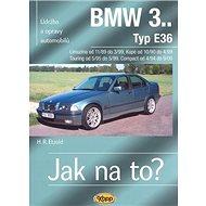 BMW 3.. Typ E36, Limuzína, Kupé, Touring, Compact: Údržba a opravy automobilů č. 70 - Kniha