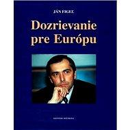 Dozrievanie pre Európu - Kniha