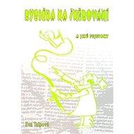 Rybička na šněrování: a jiné fejetony - Kniha
