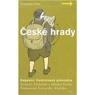 České hrady - kapesní, ilustrovaný průvodce, 1.díl - Kniha