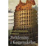 Zvětšeniny z Komenského - Kniha