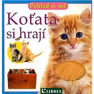 Koťata si hrají - Kniha