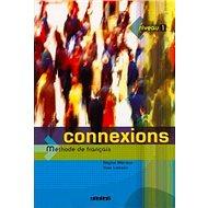 Connexions 1 Učebnice - Kniha