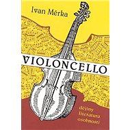 Violoncello - Kniha