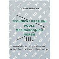 Technické kreslení podle mezinárodních norem III. - Kniha