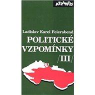 Politické vzpomínky III. - Kniha