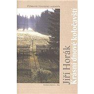 Krásní dnové koločavští: Filmové literární scenáře - Kniha