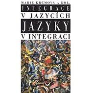Integrace v jazycích jazyky v integraci - Kniha