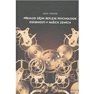 Přehled dějin reflexe psychologie osobnosti v našich zemích - Kniha
