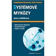 Systémové mykózy - Kniha