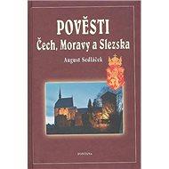 Pověsti Čech, Moravy a Slezska - Kniha