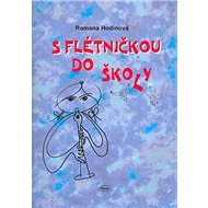 S flétničkou do školy - Kniha
