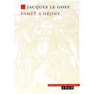 Paměť a dějiny - Kniha