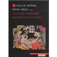 Člověk českého raného novověku (16.-17. století) - Kniha