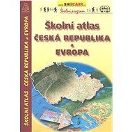 Školní atlas Česká republika a Evropa - Kniha