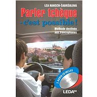 Parler tcheque cést possible!: Čeština pro francouzsky mluvící - Kniha