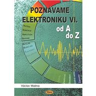Poznáváme elektroniku VI: od A do Z - Kniha