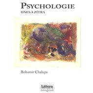 Psychologie dnes a zítra - Kniha