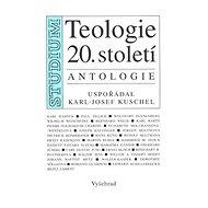 Teologie 20.století: Antalogie - Kniha