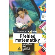 Přehled matematiky: pro základní školy a víceletá gymnázia - Kniha