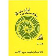 Sbírka úloh z matematiky 2.část, pro SOŠ a studijní obory SOU - Kniha