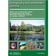 Ekologická a enviromentální výchova: příručka pro základní školy a střediska ekologické výchovy - Kniha