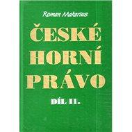 České horní právo díl. II - Kniha