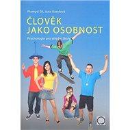 Člověk jako osobnost: Psychologie pro střední školy - Kniha
