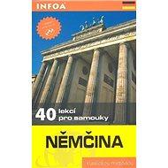 Němčina - 40 lekcí pro samouky - kniha + 2 CD: Kniha + 2 CD