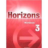 Horizons 3 Workbook - Kniha