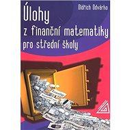 Úlohy z finanční matematiky pro střední školy - Kniha