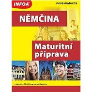 Němčina Maturitní příprava - Kniha