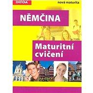 Němčina Maturitní cvičení - Kniha